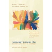 Wednesday Is Indigo Blue: Discovering the Brain of Synesthesia Paperback