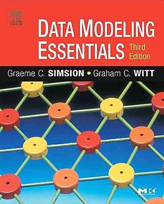 Data Modeling Essentials Graeme Simsion, Graham Witt Paperback