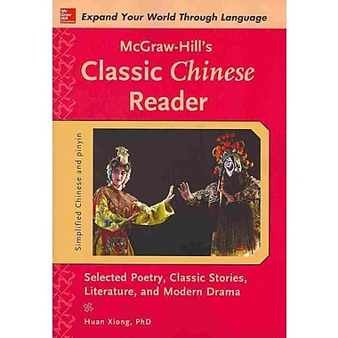 McGraw-Hill's Classic Chinese Reader Huan Xiong Paperback