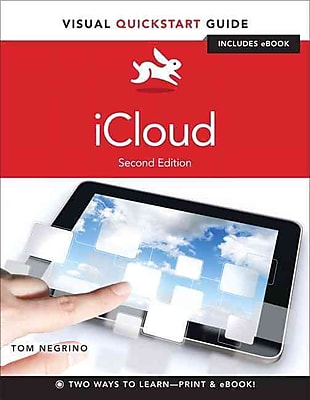 iCloud: Visual QuickStart Guide Tom Negrino Second Edition: Paperback
