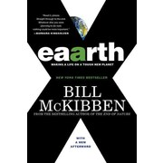 Eaarth: Making a Life on a Tough New Planet Bill McKibben  Paperback
