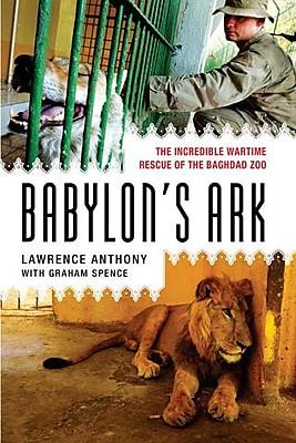 Babylon's Ark Lawrence Anthony , Graham Spence Paperback