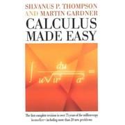 Calculus Made Easy Silvanus Phillips Thompson, Martin Gardner Hardcover