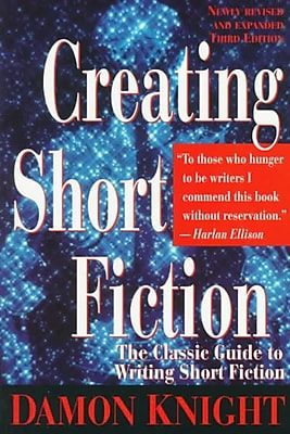 Creating Short Fiction Damon Knight Paperback
