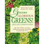 Greens Glorious Greens! Johnna Albi, Catherine Walthers Paperback