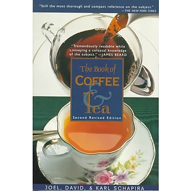 The Book of Coffee and Tea Joel Schapira, Karl Schapira, David Schapira Paperback