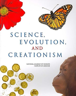 Science, Evolution, and Creationism National Academy of Sciences, Institute of Medicine Paperback