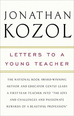 Letters to a Young Teacher Jonathan Kozol Paperback