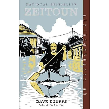 Zeitoun Dave Eggers Paperback