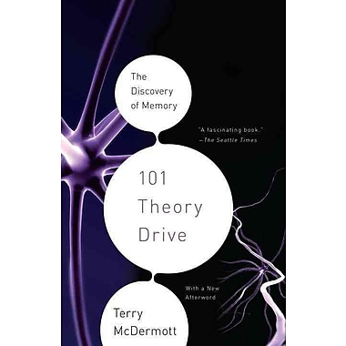 101 Theory Drive: The Discovery of Memory (Vintage) Terry McDermott Paperback
