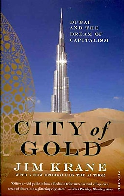 City of Gold: Dubai and the Dream of Capitalism Jim Krane Paperback