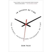 In Search of Time: The History, Physics, and Philosophy of Time Dan Falk Paperback