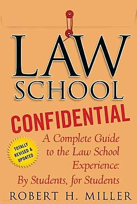 Law School Confidential: A Complete Guide to the Law School Experience Robert H. Miller Paperback