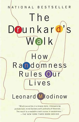 The Drunkard's Walk: How Randomness Rules Our Lives Leonard Mlodinow Paperback