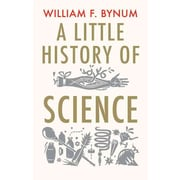 A Little History of Science  William Bynum Paperback