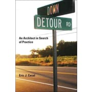 Down Detour Road: An Architect in Search of Practice