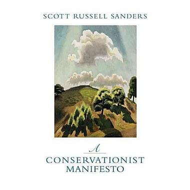 A Conservationist Manifesto