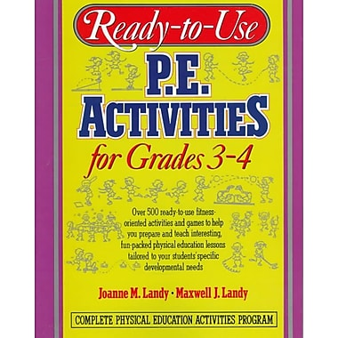 Ready-To-Use P.E. Activities for Grades 3-4 Joanne M. Landy, Maxwell J. Landy Paperback