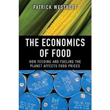 The Economics of Food Patrick Westhoff Paperback