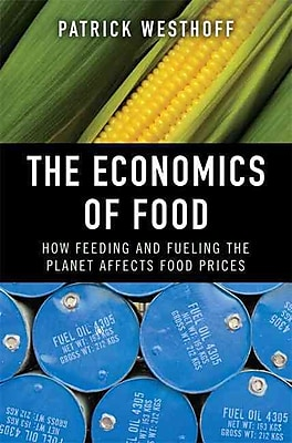 The Economics of Food Patrick Westhoff Paperback