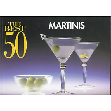 The Best 50 Martinis Bristol Publishing Nitty Gritty Cookbooks