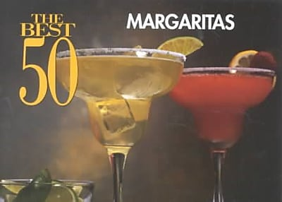 The Best 50 Margaritas Dona Z. Meilach Paperback