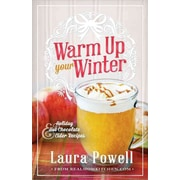 Warm Up Your Winter Laura Powell Paperback