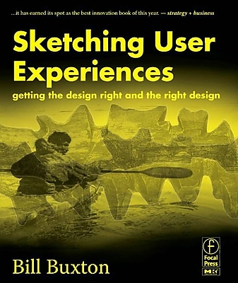 Sketching User Experiences Bill Buxton Paperback
