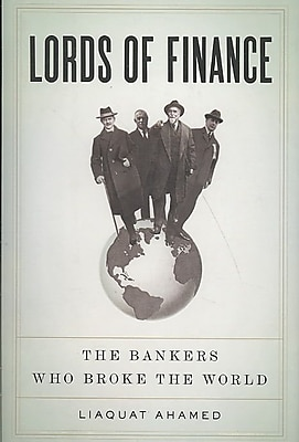 Lords of Finance Liaquat Ahamed Hardcover