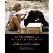 50 Years at Gombe Jane Goodall Hardcover