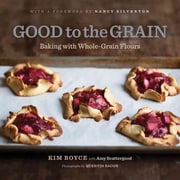 Good to the Grain Kim Boyce Hardcover