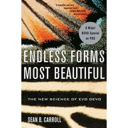 Endless Forms Most Beautiful: The New Science of Evo Devo Paperback Sean B. Carroll