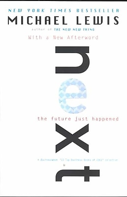 Next: The Future Just Happened Michael Lewis Paperback