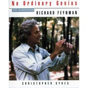 No Ordinary Genius: The Illustrated Richard Feynman Richard P. Feynman Paperback