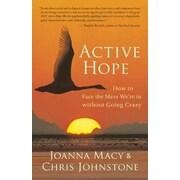 Active Hope Joanna Macy, Chris Johnstone Paperback