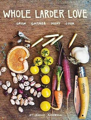 Whole Larder Love Rohan Anderson Hardcover