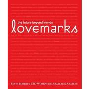 Lovemarks Kevin Roberts Hardcover