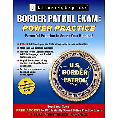 Border Patrol Exam LearningExpress LLC Paperback