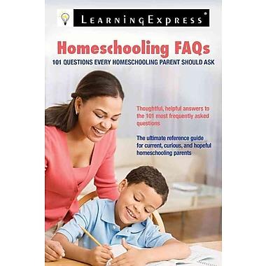 Homeschooling FAQs LearningExpress Editors Paperback
