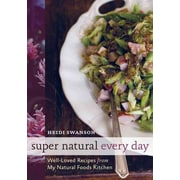 Super Natural Every Day Heidi Swanson  Paperback