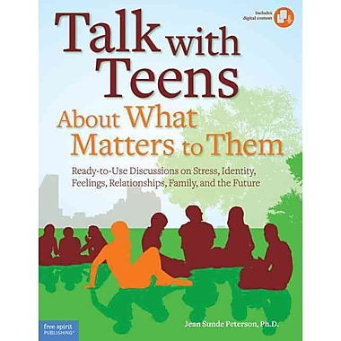 Talk With Teens About What Matters to Them Jean Sunde Peterson Ph.D. Paperback