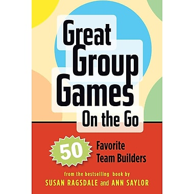 Great Group Games Cards on the Go: 50 Favorite Team Builders Susan Ragsdale , Ann Saylor Game