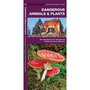 Dangerous Animals And Plants James Kavanagh Paperback