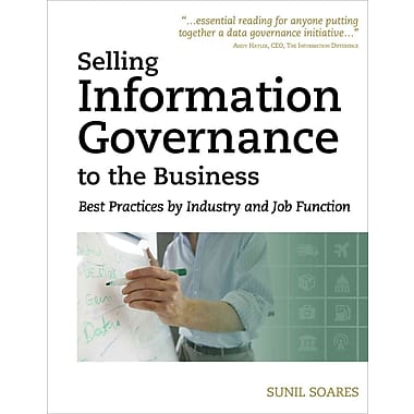 Selling Information Governance to the Business Sunil Soares Paperback