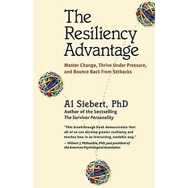 The Resiliency Advantage Al Siebert Paperback