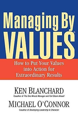 Managing by Values Michael O'Connor , Ken Blanchard Paperback