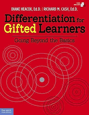 Differentiation for Gifted Learners Diane Heacox, Richard M. Cash Paperback
