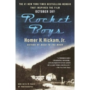 Rocket Boys (The Coalwood Series #1) Homer Hickam Paperback