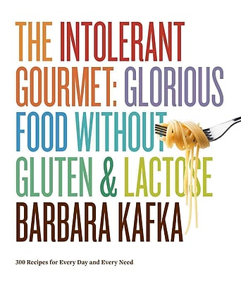 The Intolerant Gourmet Barbara Kafka Hardcover