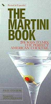 The Martini Book Sally Ann Berk Hardcover